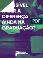 É possível fazer a diferença na Graduação?