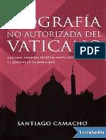 Biografia no autorizada del Vaticano - Santiago Camacho.pdf