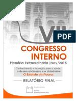 VII Congresso Interno - Relatório Final - Carta Política, Estatuto, Moções e Pendências