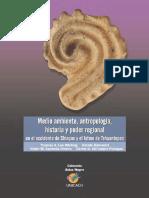 Lee, Thomas - Medio ambiente, antroplogía, historia y poder regional en el occidente de Chiapas y el Istmo de Tehuantepec.pdf