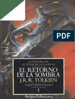 Historia de El Señor de los Anillos1 - El retorno de la Sombra - J. R. R. Tolkien.pdf