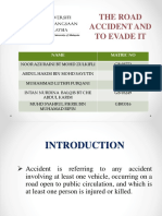 THE ROAD ACCIDENT AND TO EVADE IT