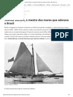 Joshua Slocum, o Mestre Dos Mares Que Adorava o Brasil - Mar Sem Fim