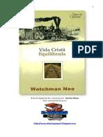 Vida cristã equilibrada - Watchman Nee.pdf