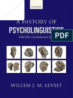 W  J  M Levelt - A history of psycholinguistics _ the pre-Chomskyan era (2013, Oxford University Press).pdf
