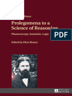 Charles Sanders Peirce_ Elize Bisanz (ed.) - Prolegomena to a science of reasoning _ phaneroscopy, semeiotic, logic (2016, Peter Lang).pdf