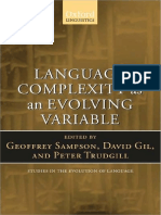 Geoffrey Sampson, David Gil, Peter Trudgill - Language Complexity as an Evolving Variable (Studies in the Evolution of Language) (2009).pdf