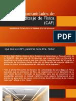 Comunidades de Aprendizaje de Física (CAF)