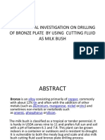 Experimental Investigation on Drilling of Bronze Plate by Using Cutting Fluid as Milk Bush