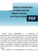 Activity Based Costing(ABC)/Value Chain Analysis/ Target Costing/ Life Cycle Costing