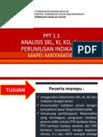 PPT 1.1_Analisis SKL, KI, KD, Indikator_MAT_31 Januari 2018.pptx