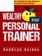 Wealthy Personal Trainer_ How to Stand Out and Market (BadGrad Guides Book 3), The - BadGraduate