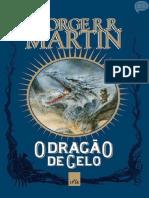 George R. R. Martin 3-1 O Dragão de Gelo