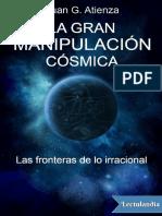 La gran manipulacion cosmica - Juan Garcia Atienza.pdf