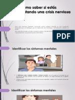 Cómo Saber Si Estás Experimentando Una Crisis Nerviosa (4)
