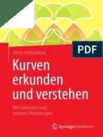 Dörte Haftendorn (auth.) - Kurven erkunden und verstehen_ Mit GeoGebra und anderen Werkzeugen-Springer Spektrum (2017).pdf