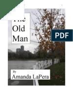 The Old Man, by Amanda LaPera