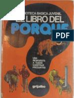 El libro del porque (Ed. Grijalbo. Salvat) Zanini, G. - Biblioteca basica juvenil..pdf
