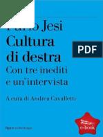 Jesi, Furio. - Cultura Di Destra [2011]