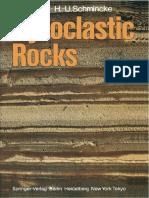Pyroclastic Rocks [R.V. Fisher, H.U. Schmincke, 1984] (Springer) @Geo Pedia.pdf