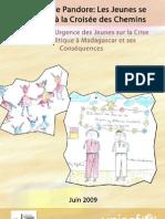 Trouvent à la Croisés des Chemins--Evaluation d'Urgence des Jeunes sur la Crise Sociopolitique à Madagascar et ses Conséquencs (Juin 2009)