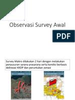 Observasi Survey Awal