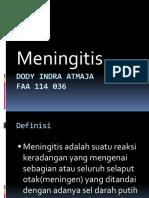 Dody Indra Atmaja Meningitis