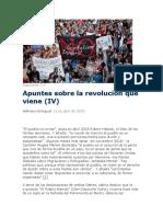 Apuntes Sobre La Revolución Que Viene (IV)