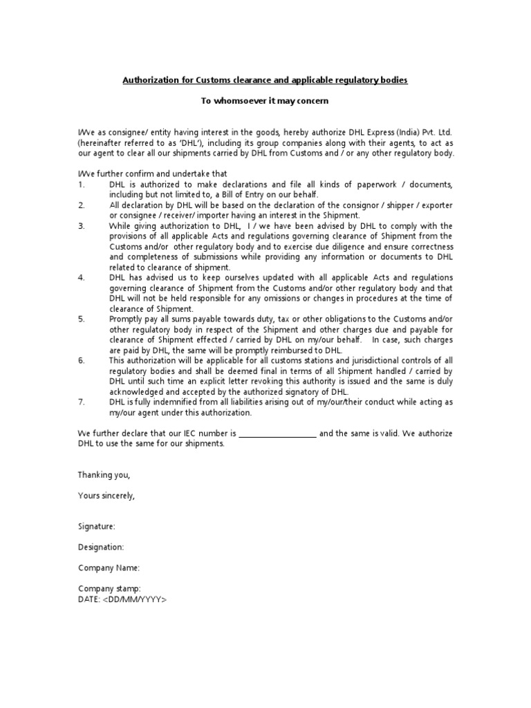 Authorization for Customs clearance and applicable