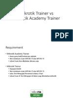 Mikrotik Academy vs Mikrotik Trainer