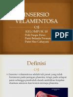 Kelompok 10 Insersio Velamentosa