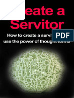 Thompson, Damon - Create a Servitor_ How to Create a Servitor and Use the Power of Thought Forms.pdf