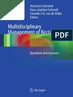 Marilyne M. Lange, Cornelis J. H. van de Velde (auth.), Vincenzo Valentini, Hans-Joachim Schmoll, Cornelis J. H. van de Velde (eds.)-Multidisciplinary Management of Rectal Cancer_ Questions and Answer.pdf