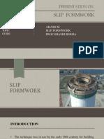 Seminar Ppt on Slip Forwork