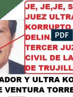 Primera Denuncia Penal Contra Arbitrario y Prevaricador Juez Jose Ventura Torres Marin
