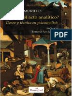 Manuel Murillo Qué es el acto analítico.pdf