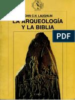 La arqueologia y la Biblia John Laughlin.pdf