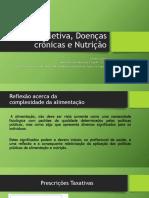 Alimentos Prebióticos e Probióticos Na Manutenção