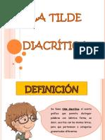 La Tilde Diacrticahppt 150709203612 Lva1 App6892