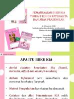 Pemanfaatan Buku KIA dalam Kohort dr. Milwiyandia, MARS.ppt