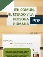 EL BIEN COMUN, EL ESTADO Y LA PERSONA HUMANA.odp