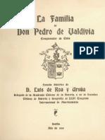 La familia de Don Pedro de Valdivia Conquistador de Chile.pdf