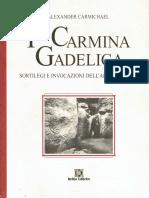 Alexander Carmichael - I Carmina Gadelica. Sortilegi e invocazioni dell'arte druidica-Keltia Editrice (1999).pdf