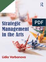 Lidia Varbanova - Strategic Management in the Arts-Routledge (2012).pdf