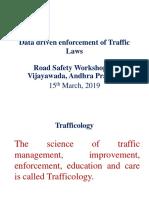 Traffic Data Driven Enforcement