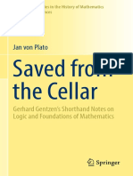 [Sources and Studies in the History of Mathematics and Physical Sciences] Jan von Plato (auth.) - Saved from the Cellar_ Gerhard Gentzen's Shorthand Notes on Logic and Foundations of Mathematics (2017, Springer Inte.pdf