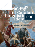 The Making of Catalan Linguistic Identity in Medieval and Early Modern Times (2018, Palgrave Macmillan)
