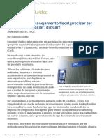 ConJur - Planejamento Fiscal Precisa Ter _propósito Negocial_, Diz Carf
