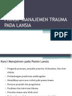 Prinsip Manajemen Trauma Pada Lansia Ppt