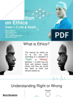 Introduction on Ethics - Case 1.3 Life _ Death_Group1.pptx